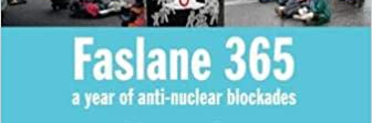 faslane 365 - vuoden jatkunut ydinasetukikohdan blokkaus