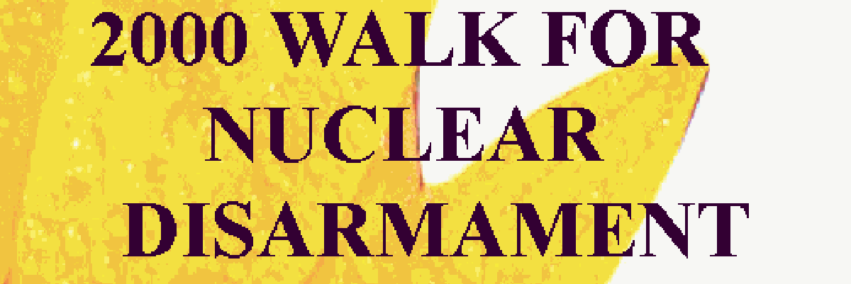 2000 Walk for Nuclear Disarmament juliste