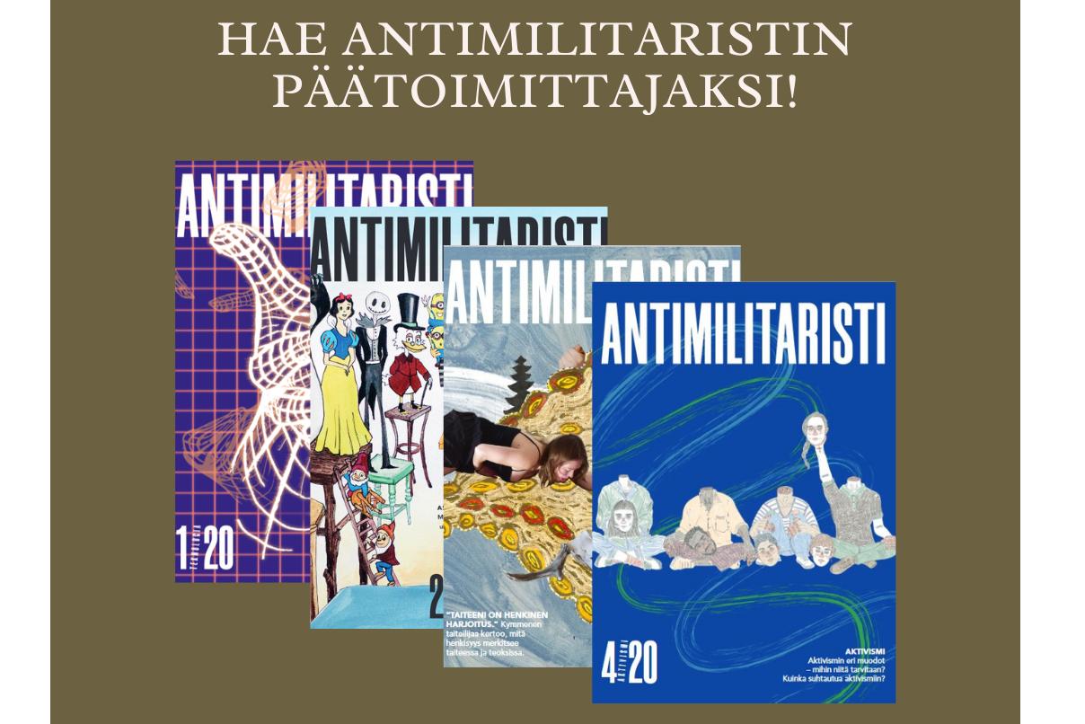 """Vaaleanruskealla pohjalla teksti """"Hae Antimilitaristin päätoimittajaksi."""
